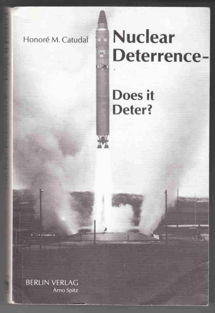 Image for Nuclear Deterrence - Does it Deter?