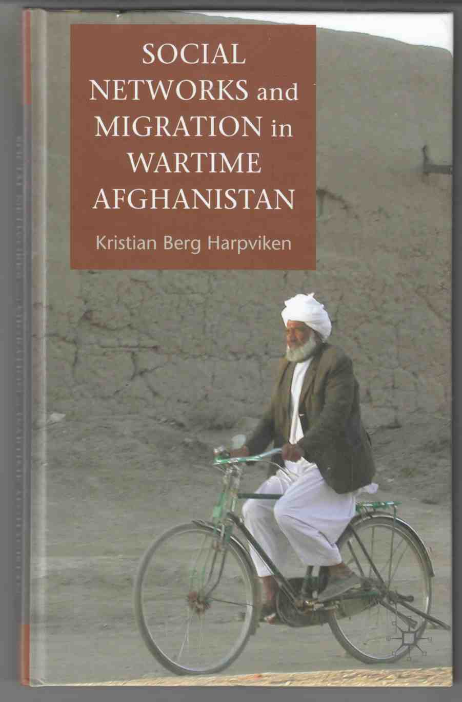 Image for Social Networks and Migration in Wartime Afghanistan