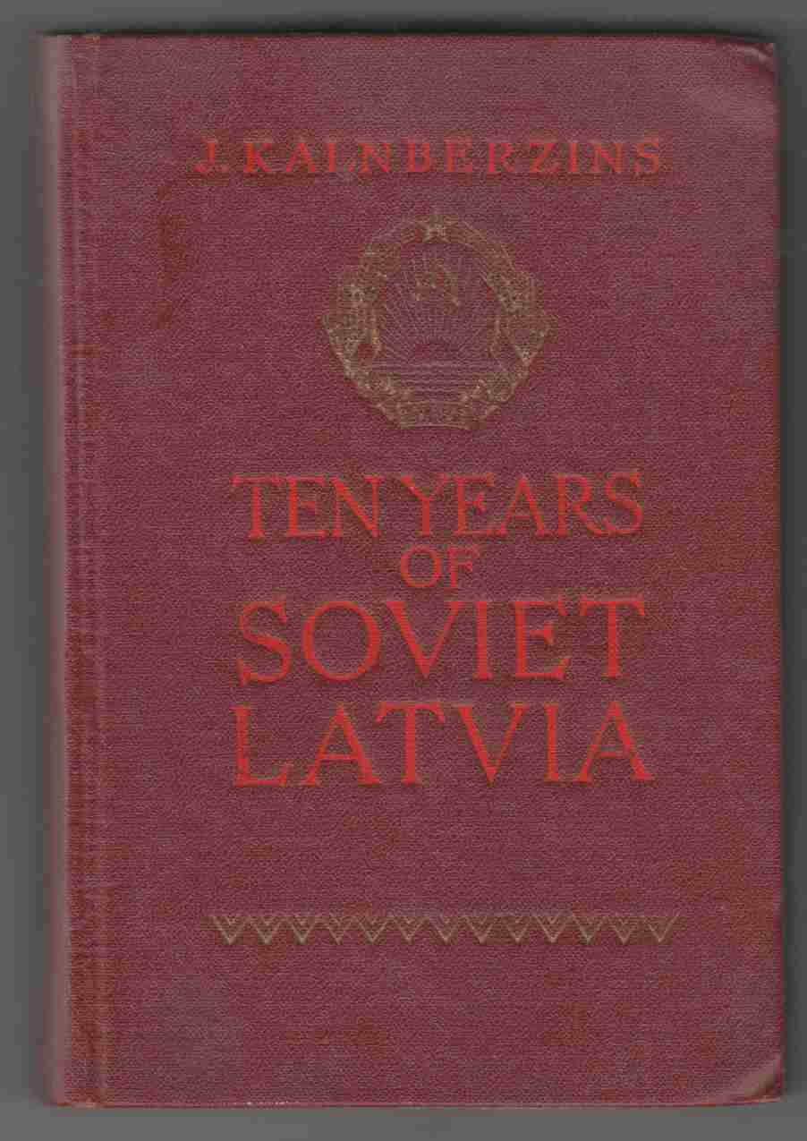 Image for Ten Years of Soviet Latvia