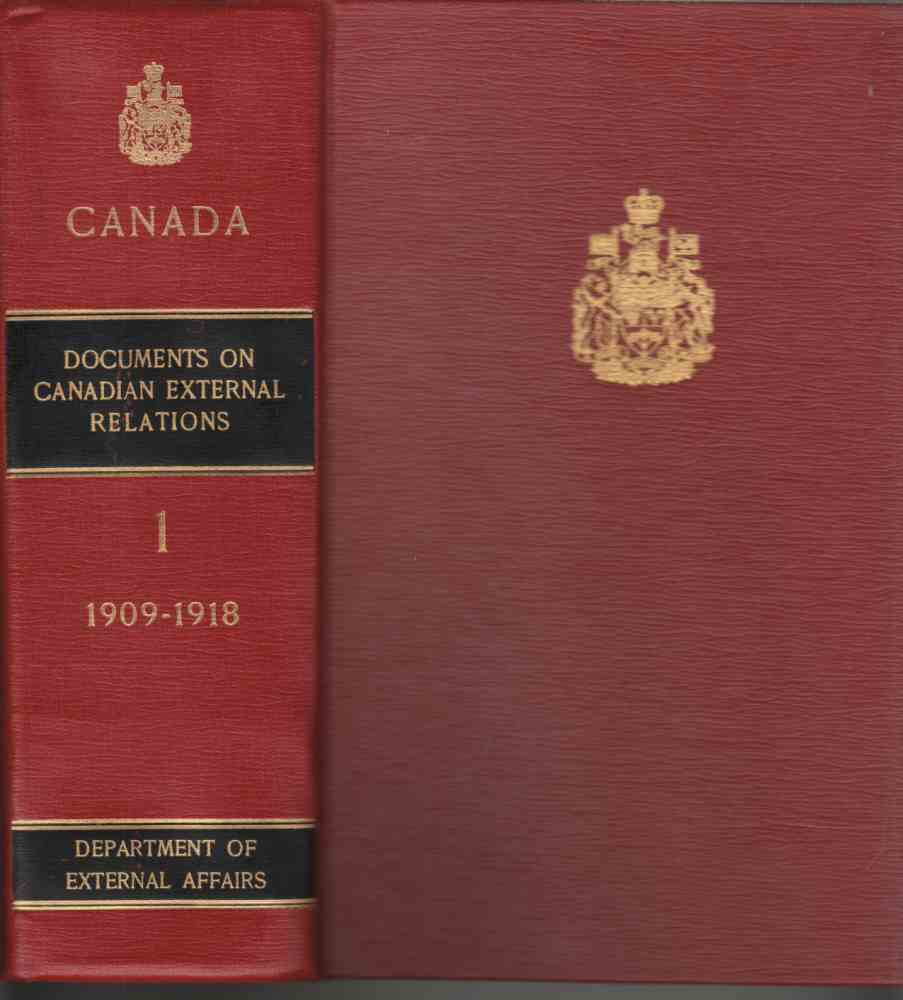 Image for Documents on Canadian External Relations Volume I 1909-1918