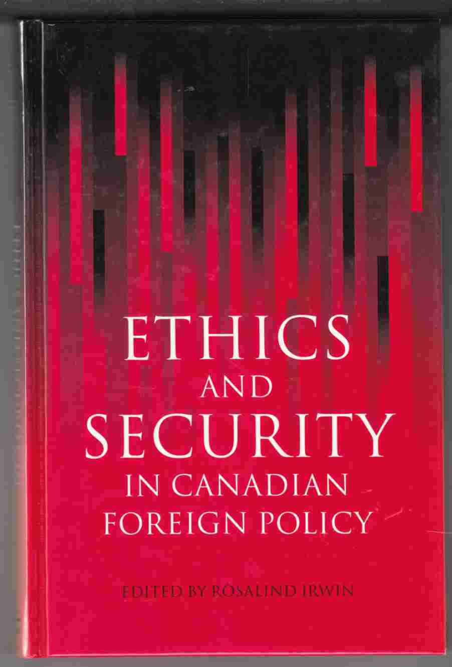 Image for Ethics and Security in Canadian Foreign Policy