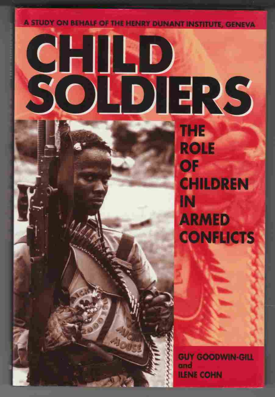 Image for Child Soldiers The Role of Children in Armed Conflicts