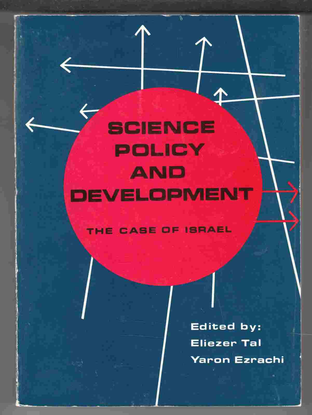 Image for Science Policy and Development The Case of Israel