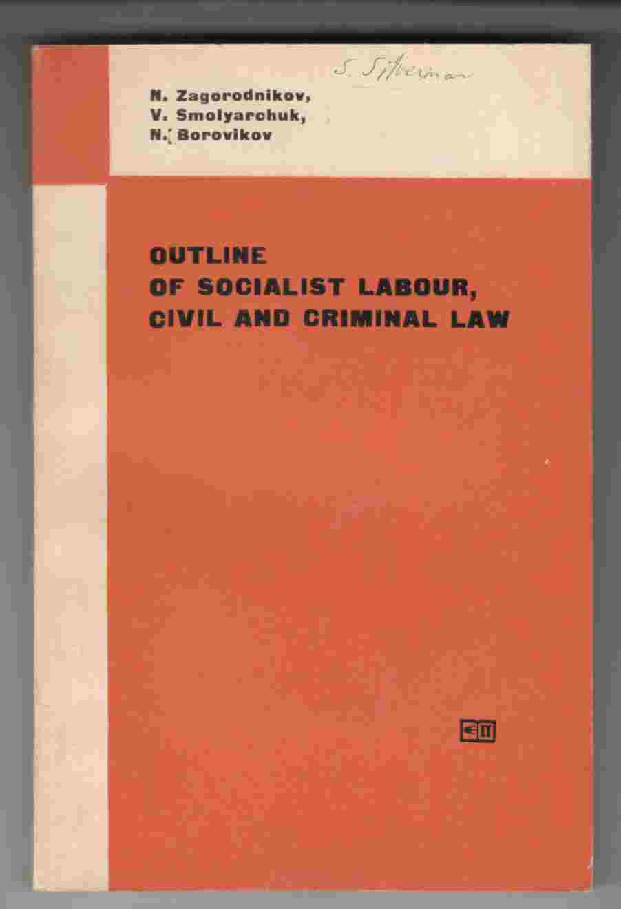 Image for Outline of Socialist Labour, Civil and Criminal Law