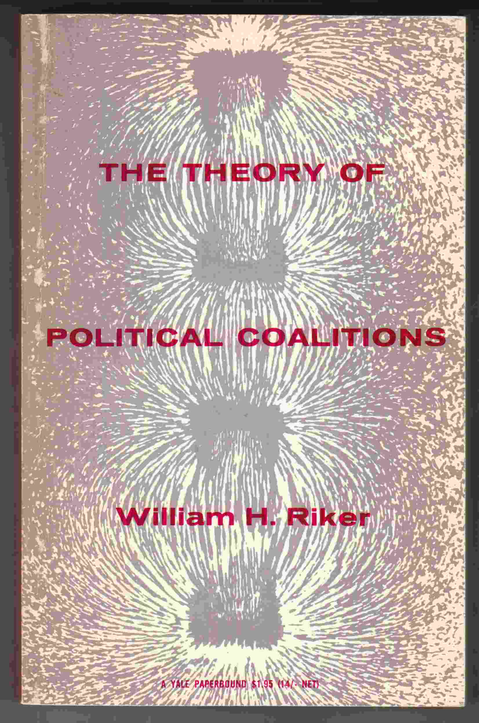 Image for The Theory of Political Coalitions