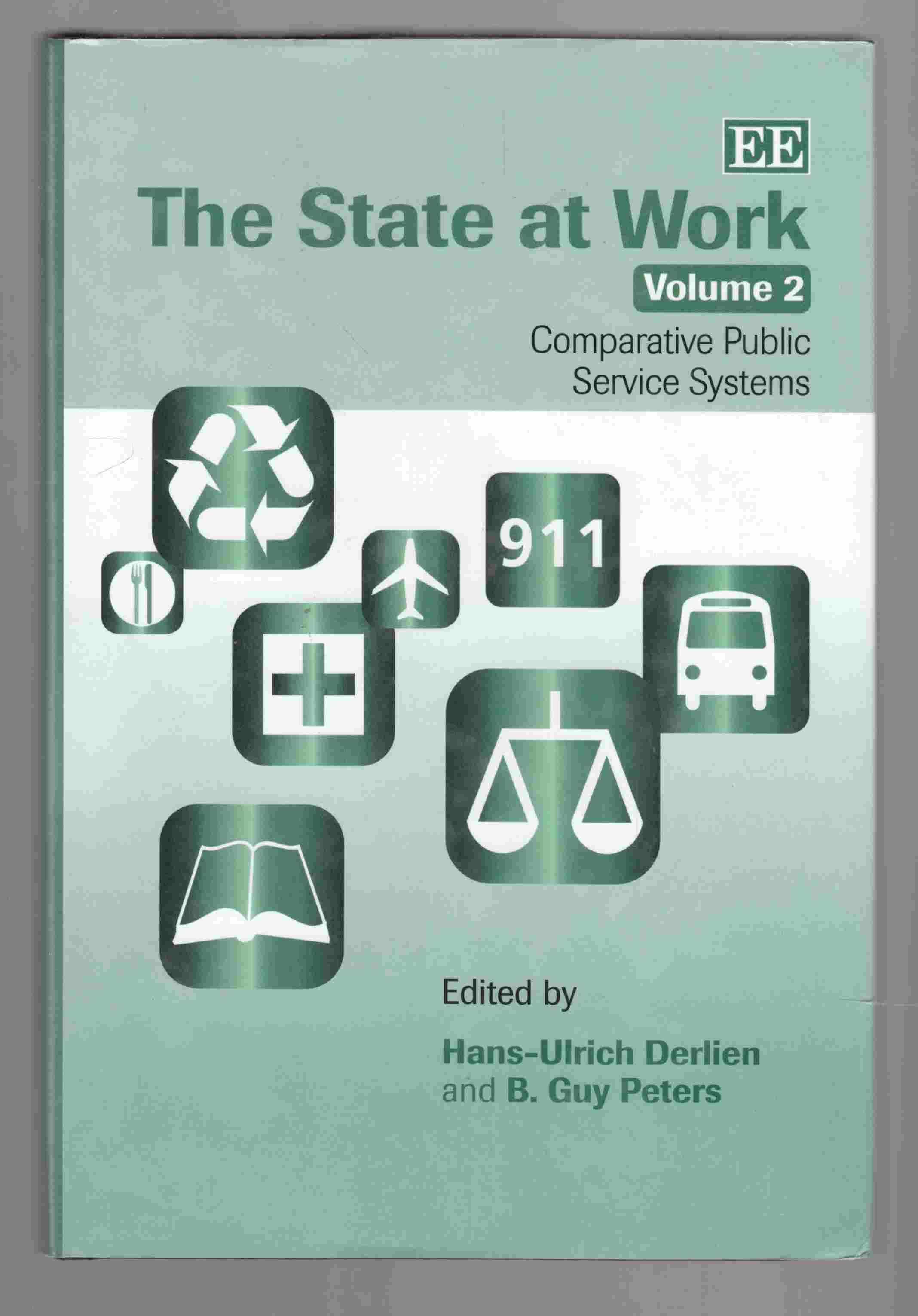 Image for The State At Work Volume 2: Comparative Public Service Systems