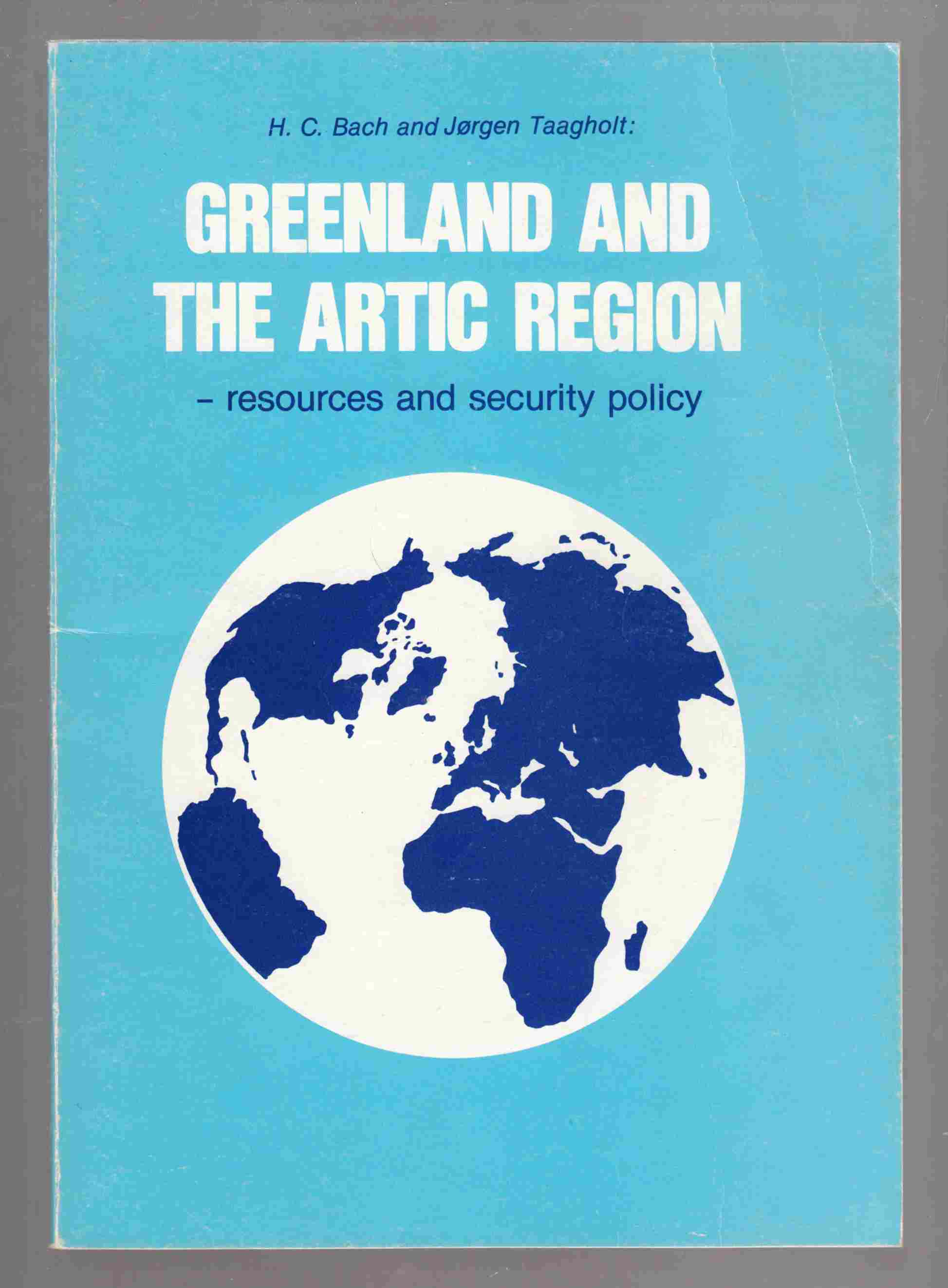 Image for Greenland and the Arctic Region - Resources and Security Policy