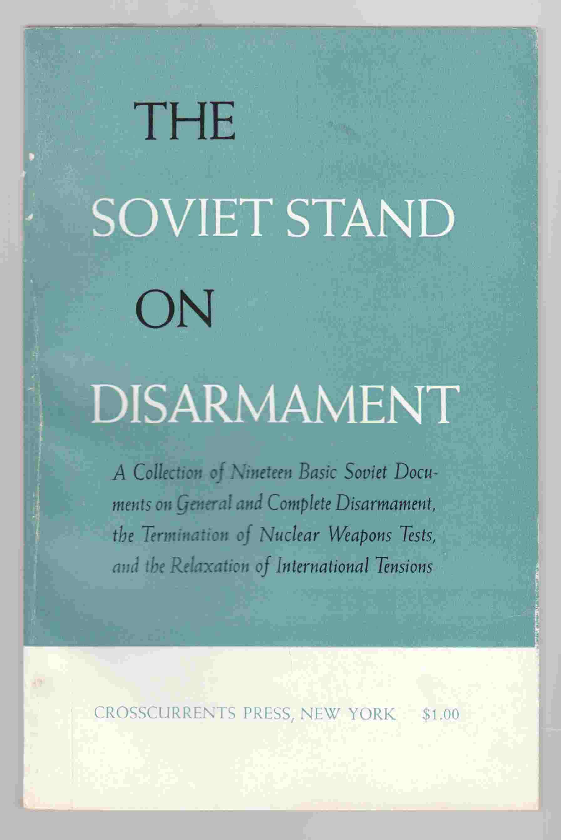 Image for The Soviet Stand on Disarmament