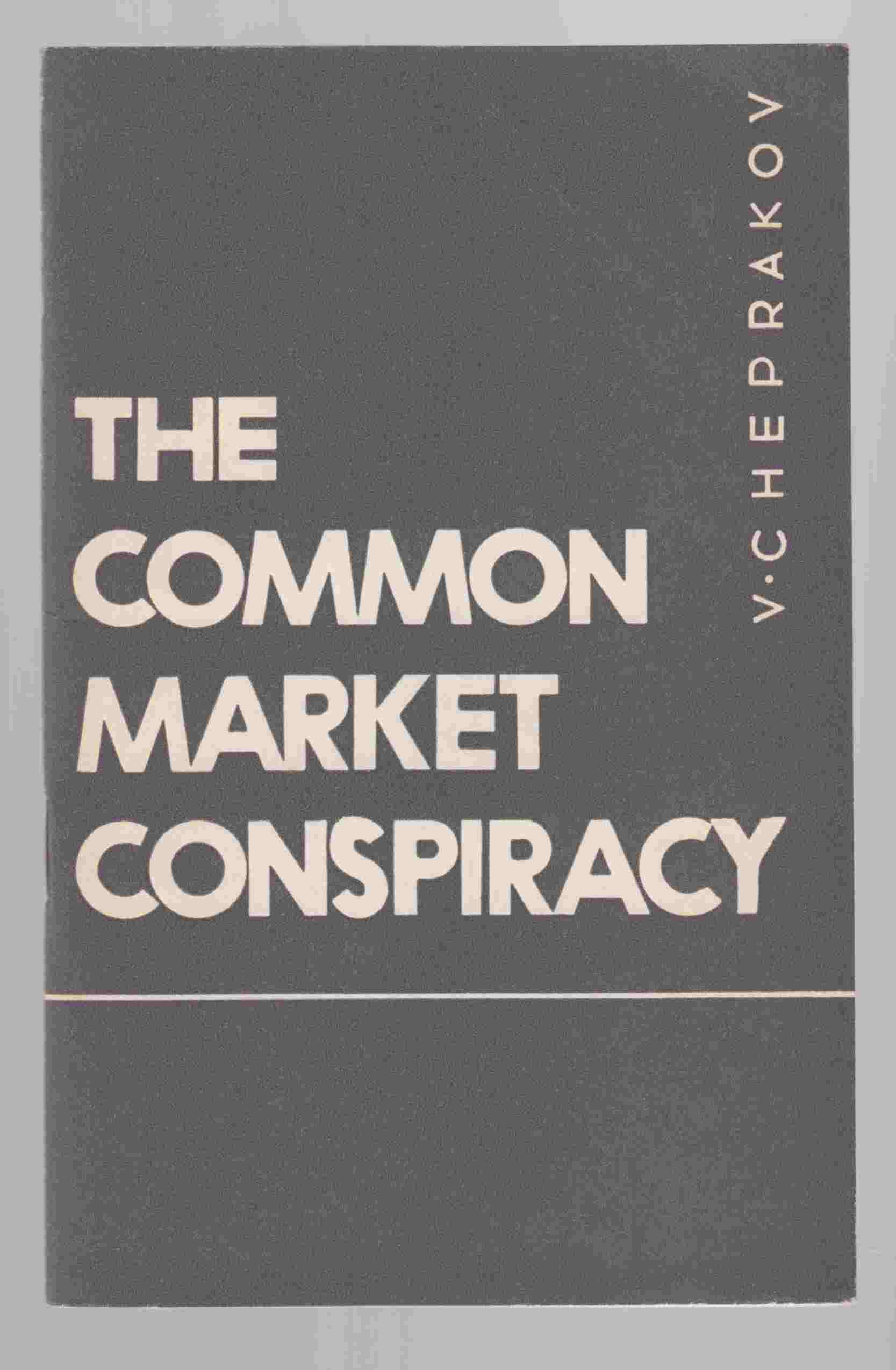 Image for The Common Market Conspiracy