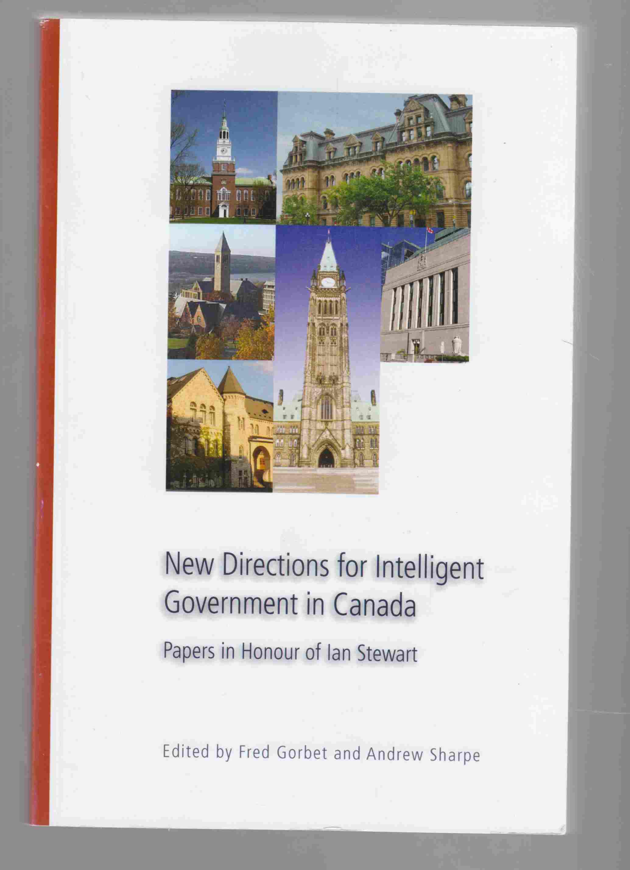 Image for New Directions for Intelligent Government in Canada Papers in Honour of Ian Stewart