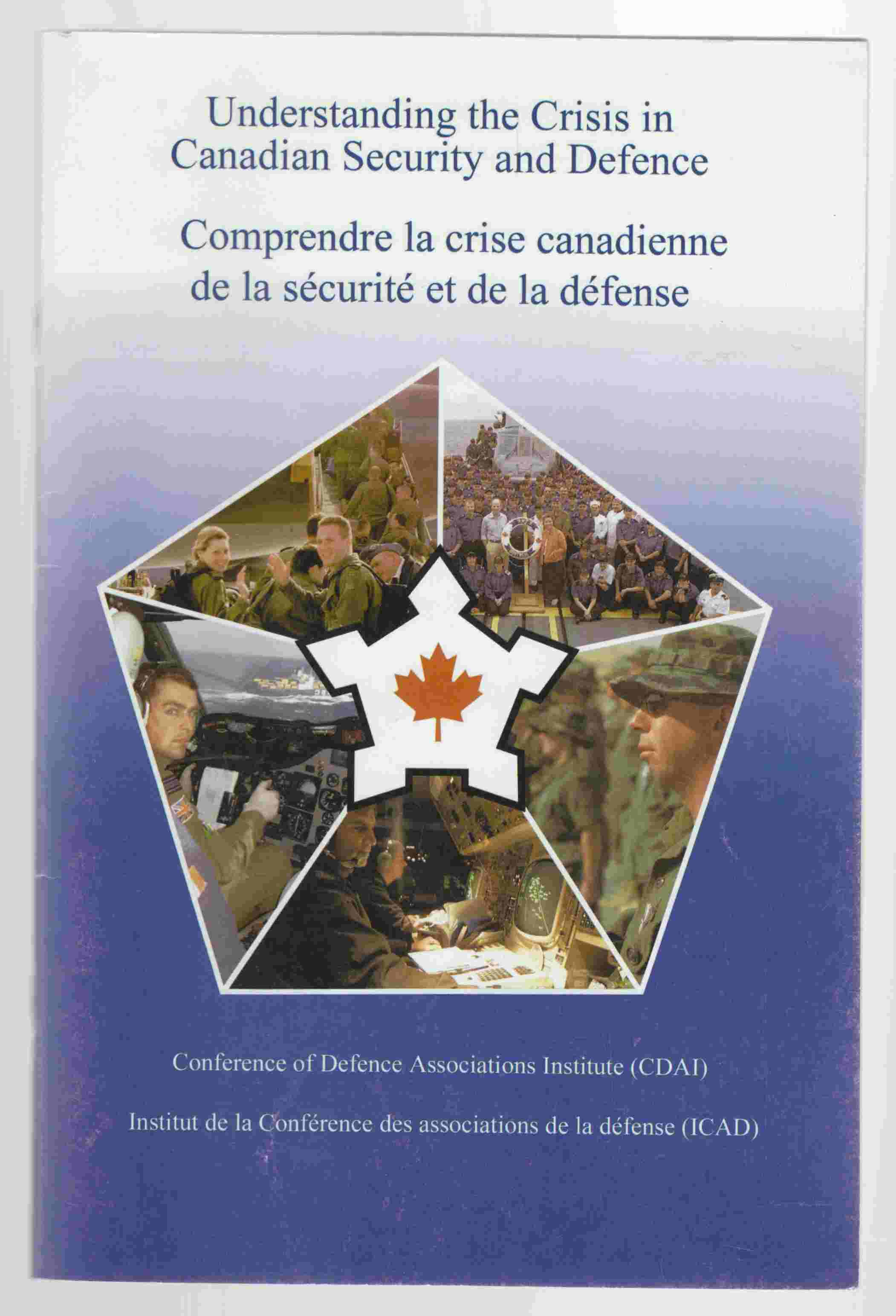 Image for Understanding the Crisis in Canadian Security and Defence