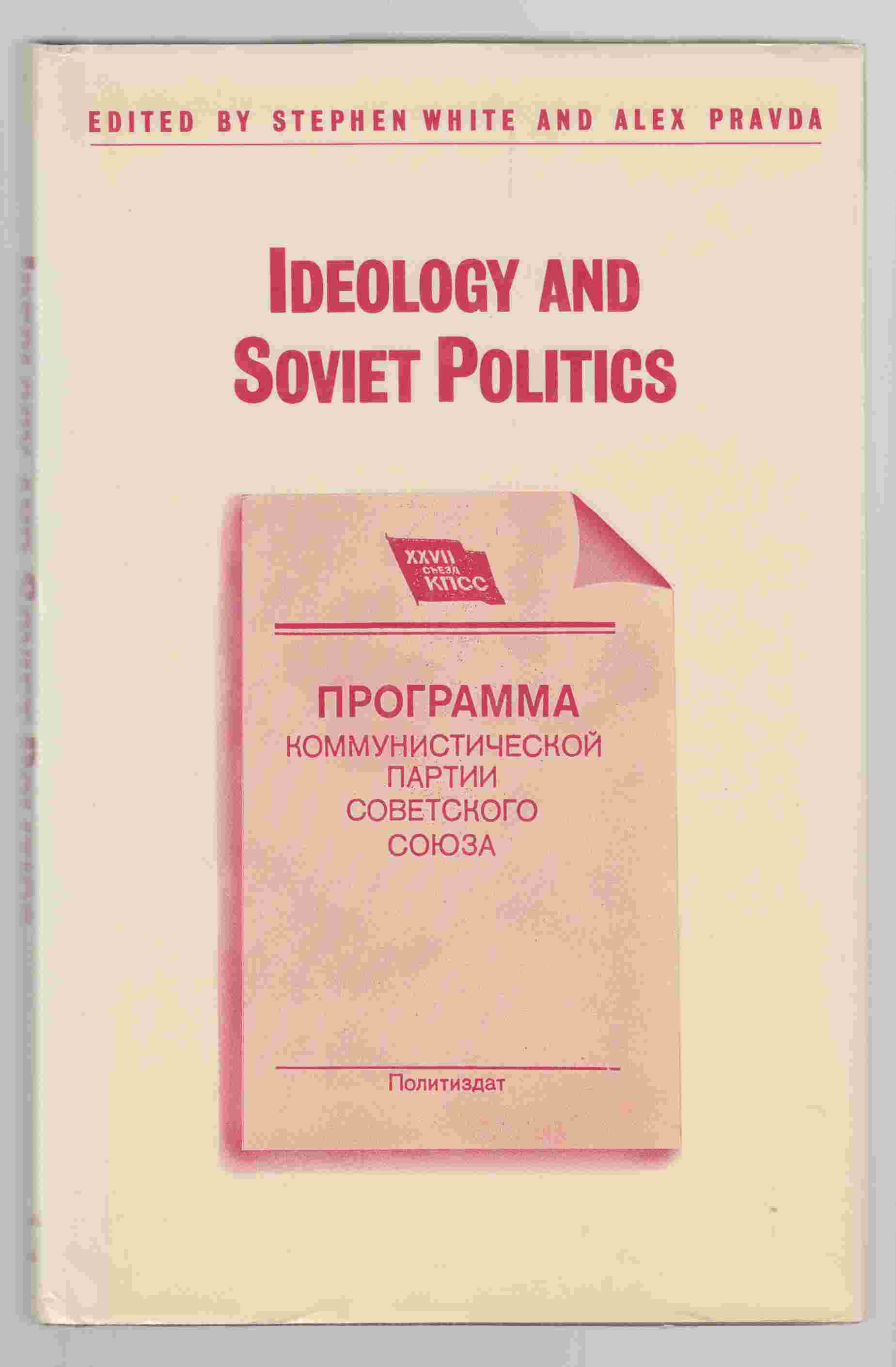 Image for Ideology and Soviet Politics