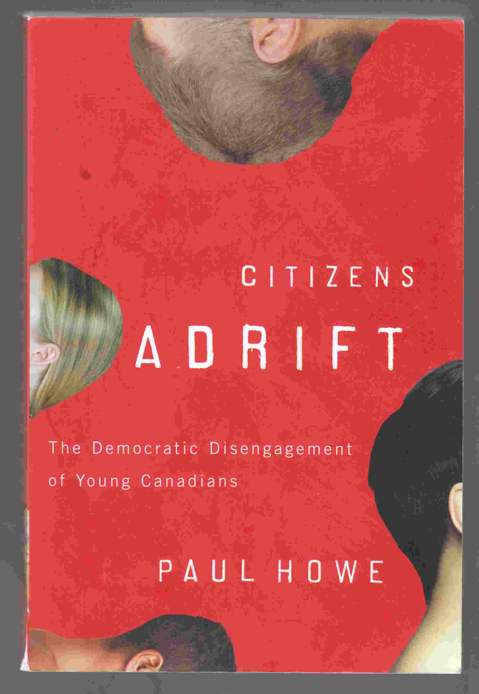 Image for Citizens Adrift The Democratic Disengagement of Young Canadians