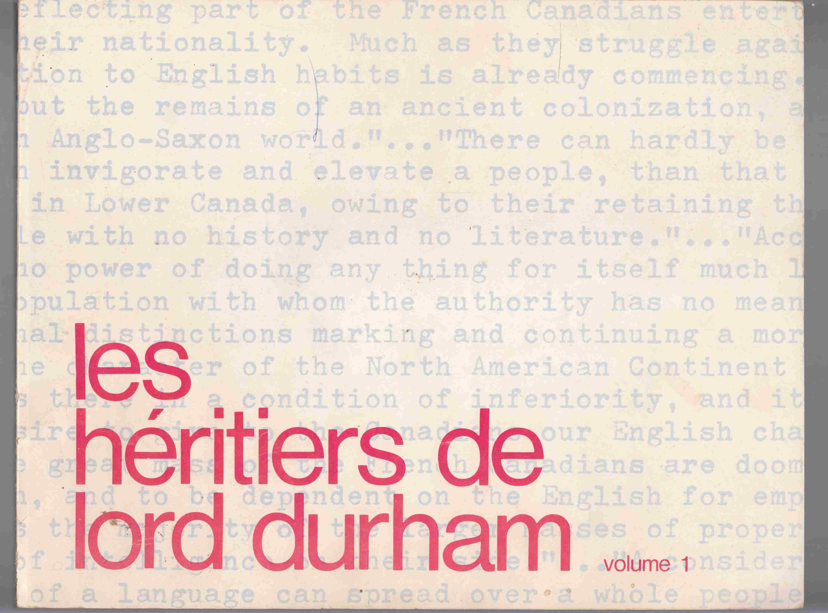 Image for Les Heritiers De Lord Durham Volume 1