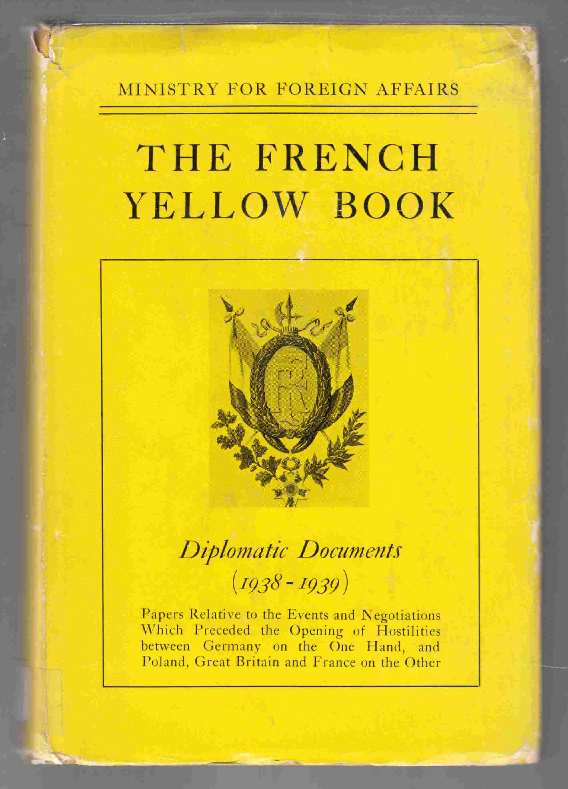 Image for The French Yellow Book Diplomatic Documents (1938-1939)