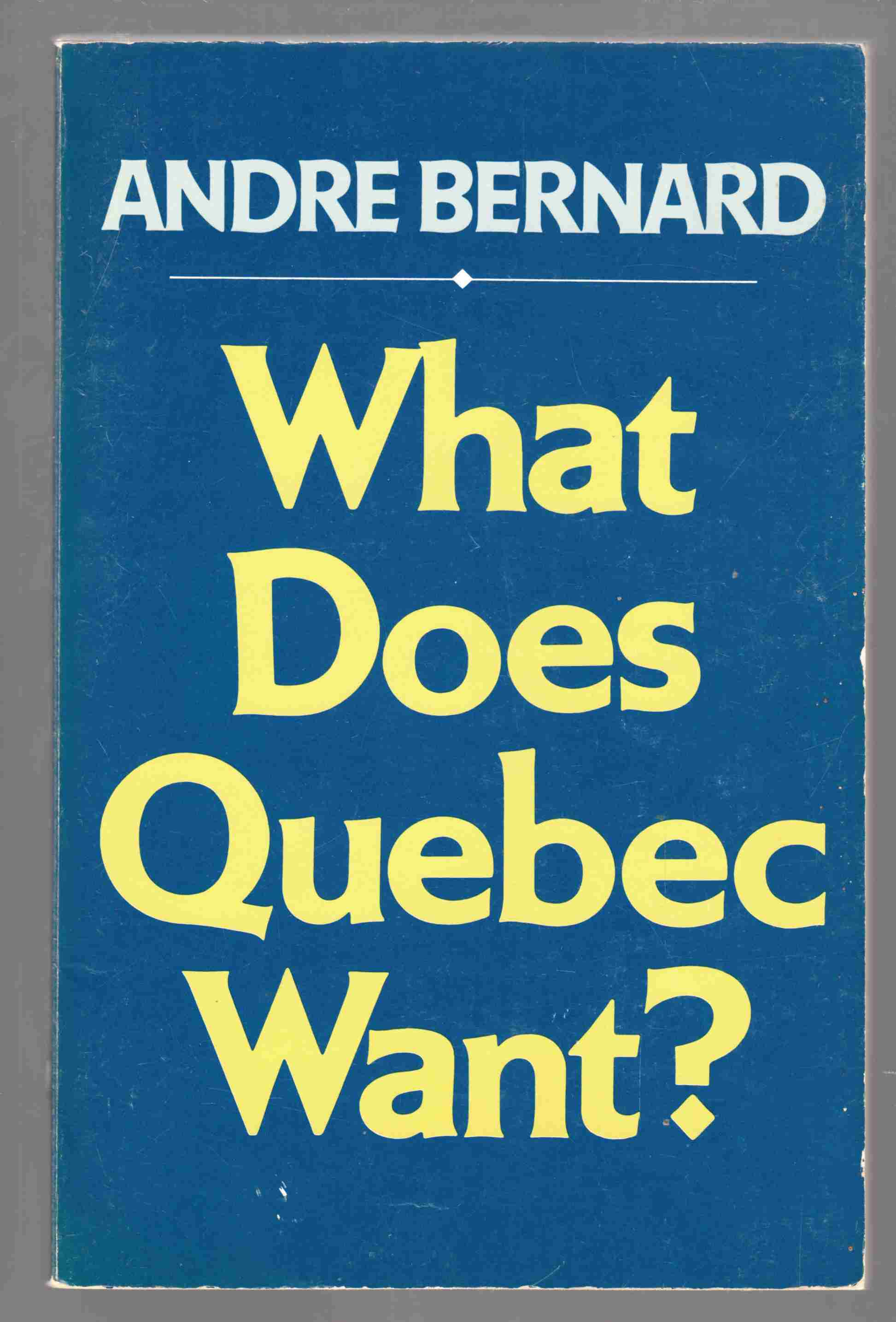 Image for What Does Quebec Want?