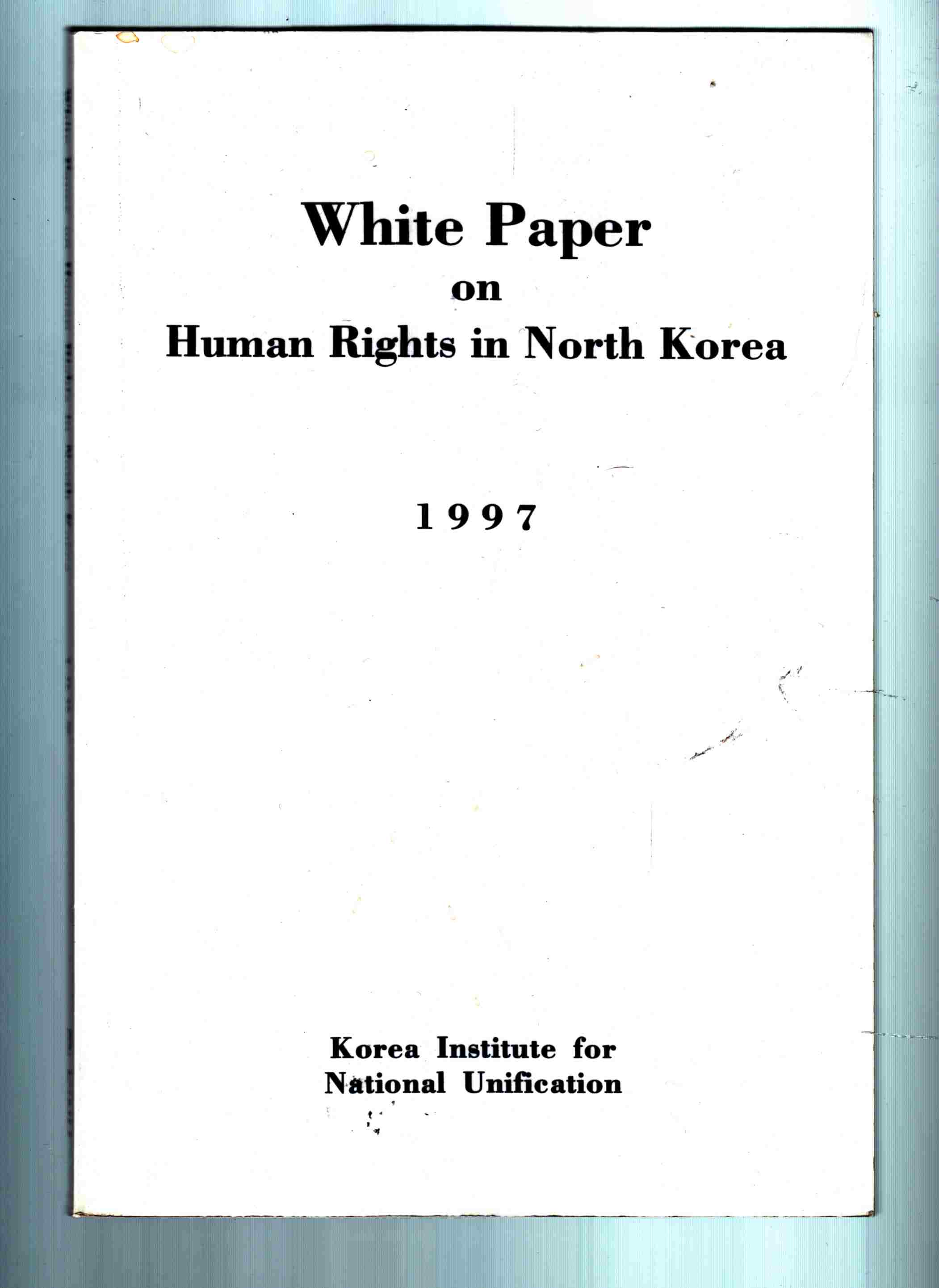 Image for White Paper on Human Rights in North Korea 1997