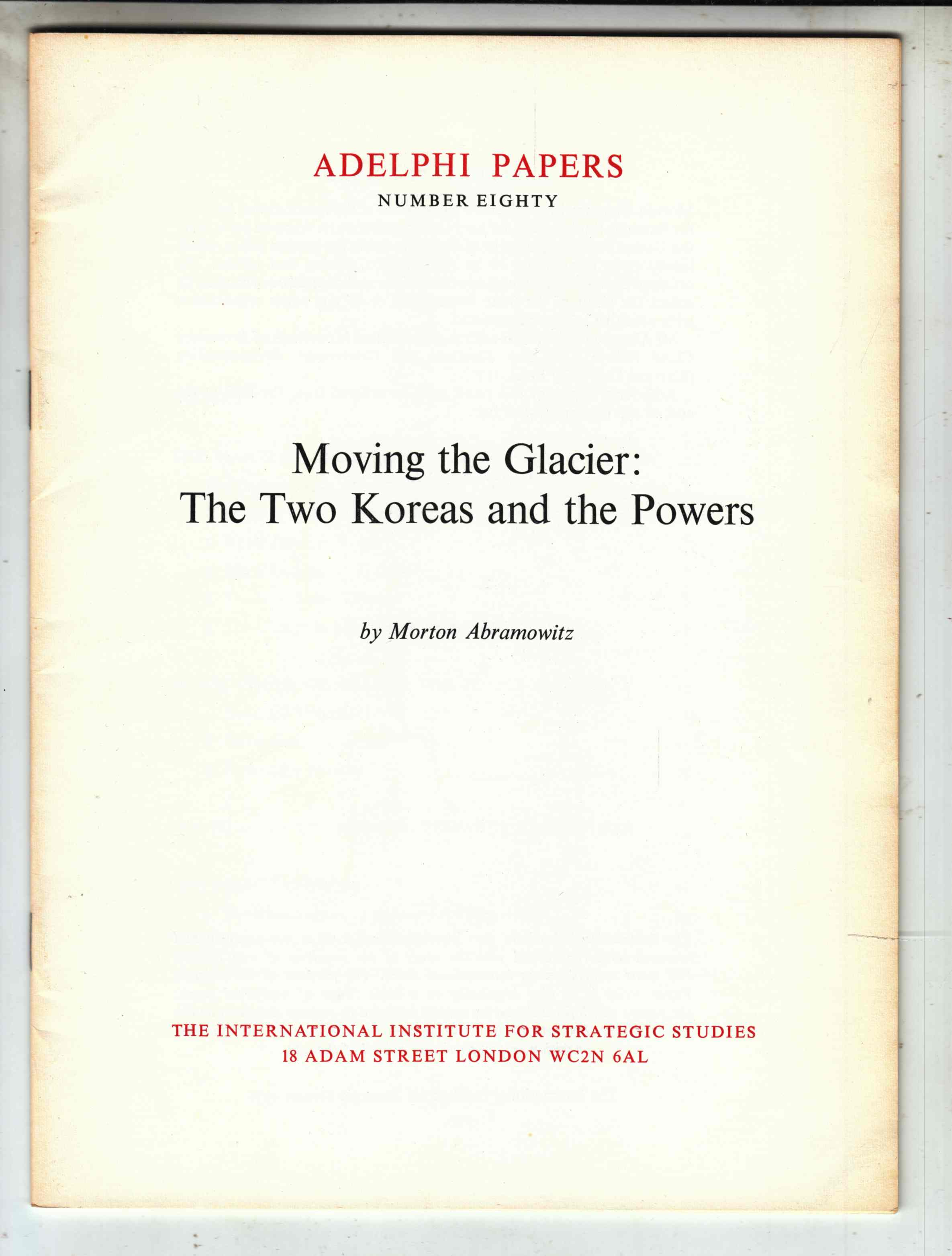 Image for Moving the Glacier:  The Two Koreas and the Powers