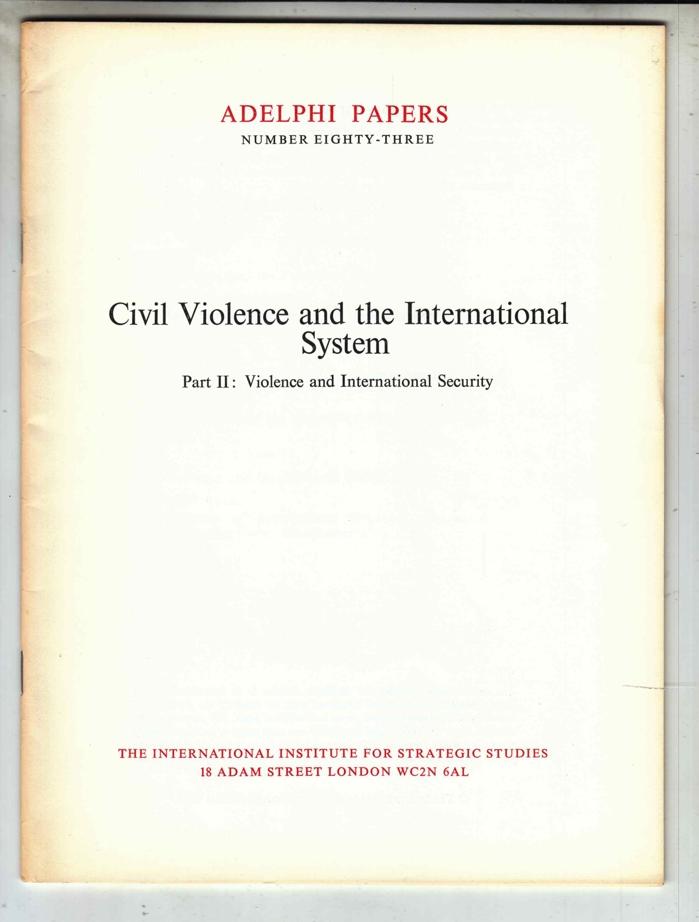 Image for Civil Violence and the International System Part II: Violence and International Security