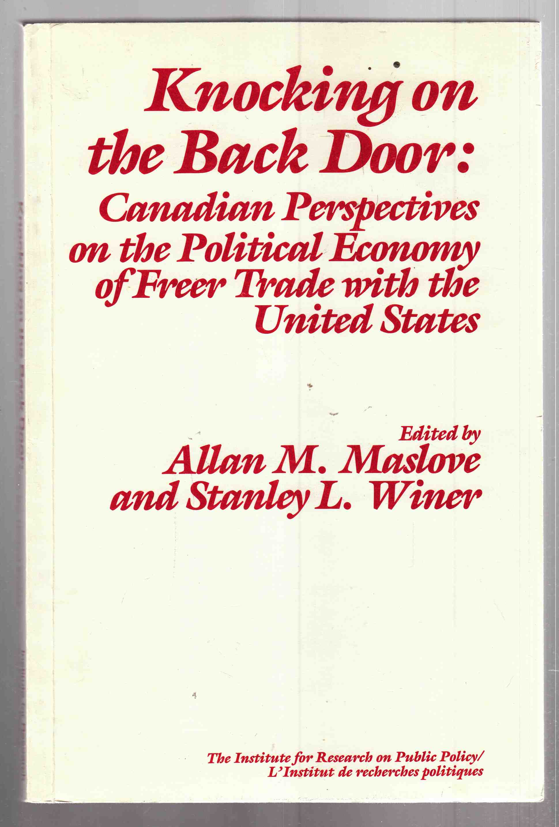 Image for Knocking on the Back Door  Canadian Perspectives on the Political Economy of Freer Trade With United States