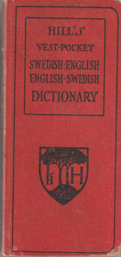 Image for Hill's Swedish-English and English-Swedish Vest Pocket Dictionary and Self-Instructor with Conversations and Idioms