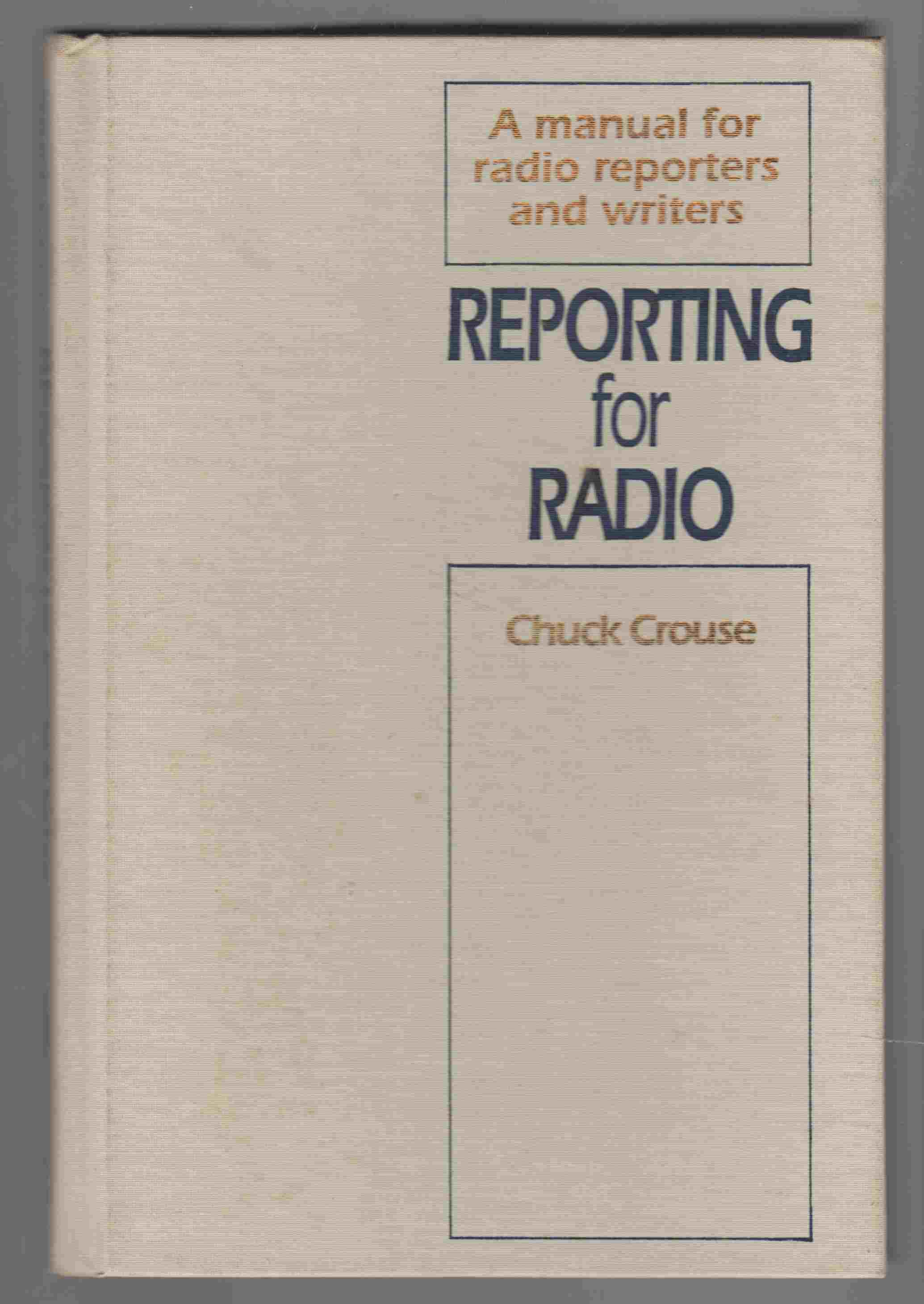 Image for Reporting for Radio