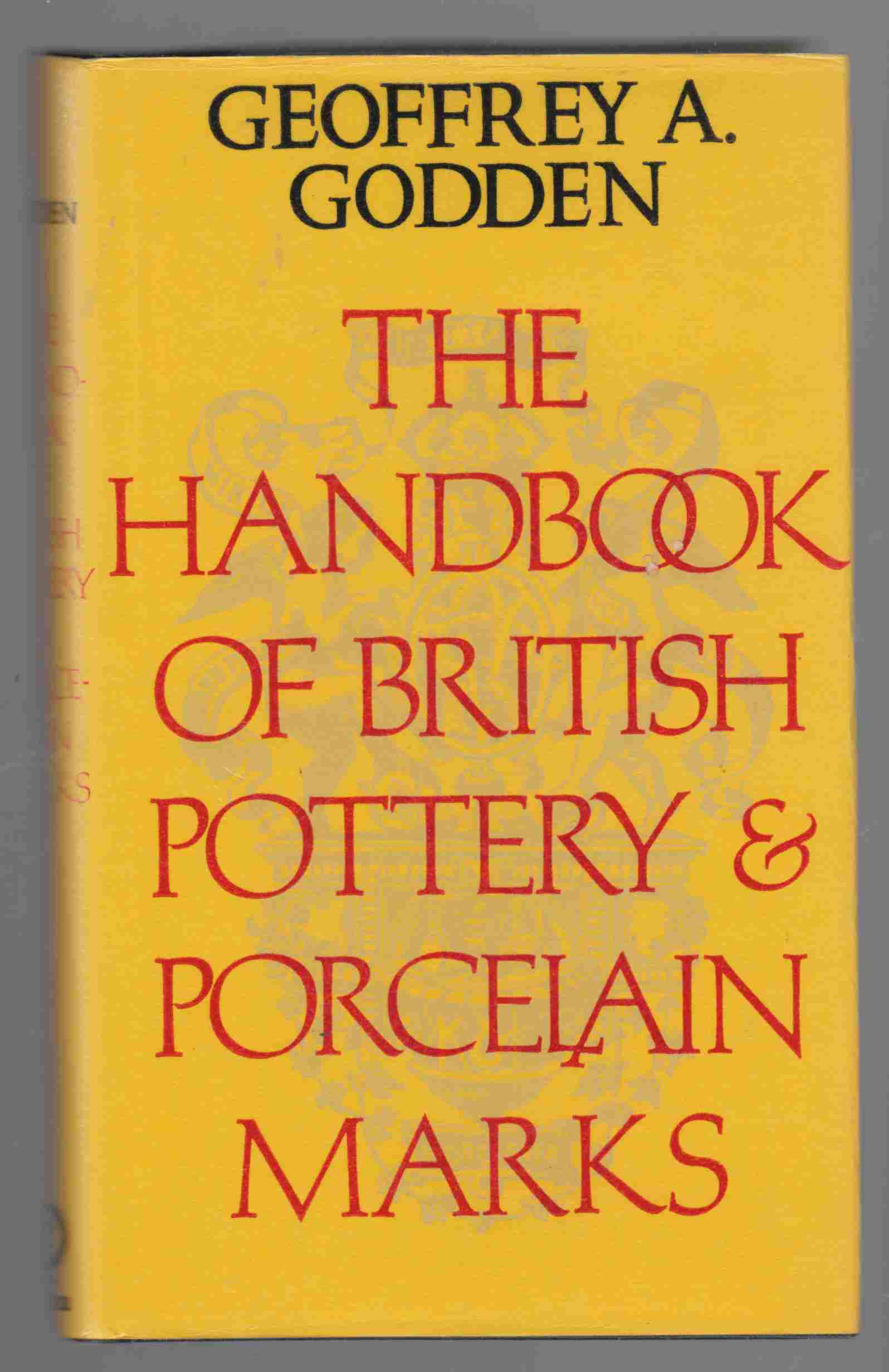 Image for The Handbook of British Pottery and Porcelain Marks
