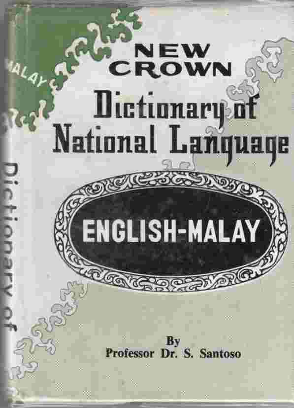 Image for New Crown Dictionary of National Language: English - Malay