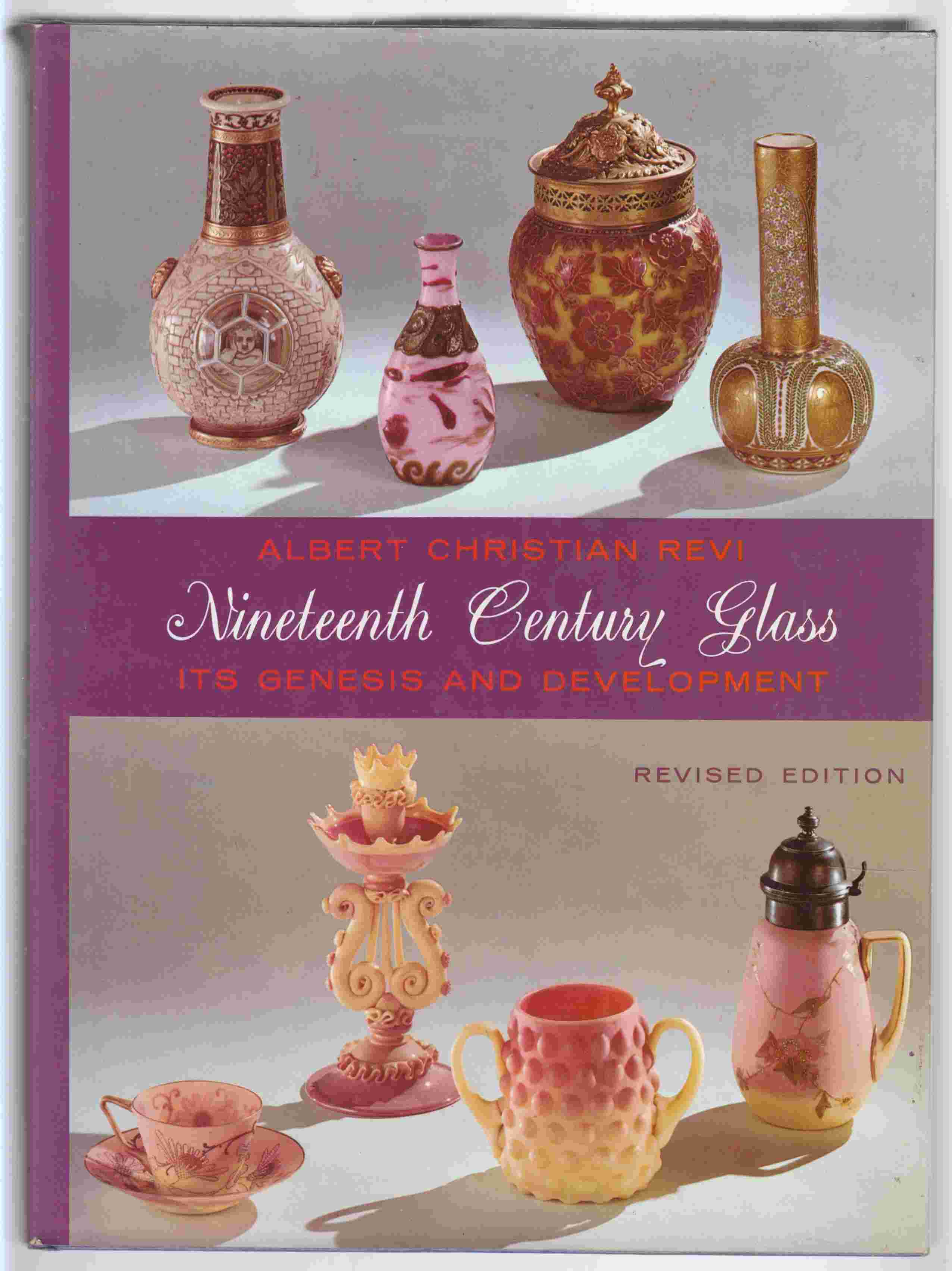 Image for Nineteenth Century Glass: Its Genesis and Development - Revised Edition