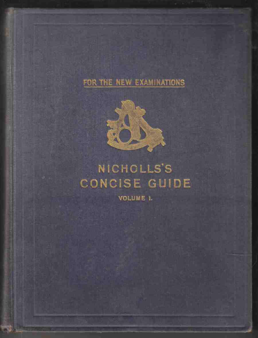 Image for Nicholls's Concise Guide to the Board of Trade  Navigation Examinations All Grades Volume I