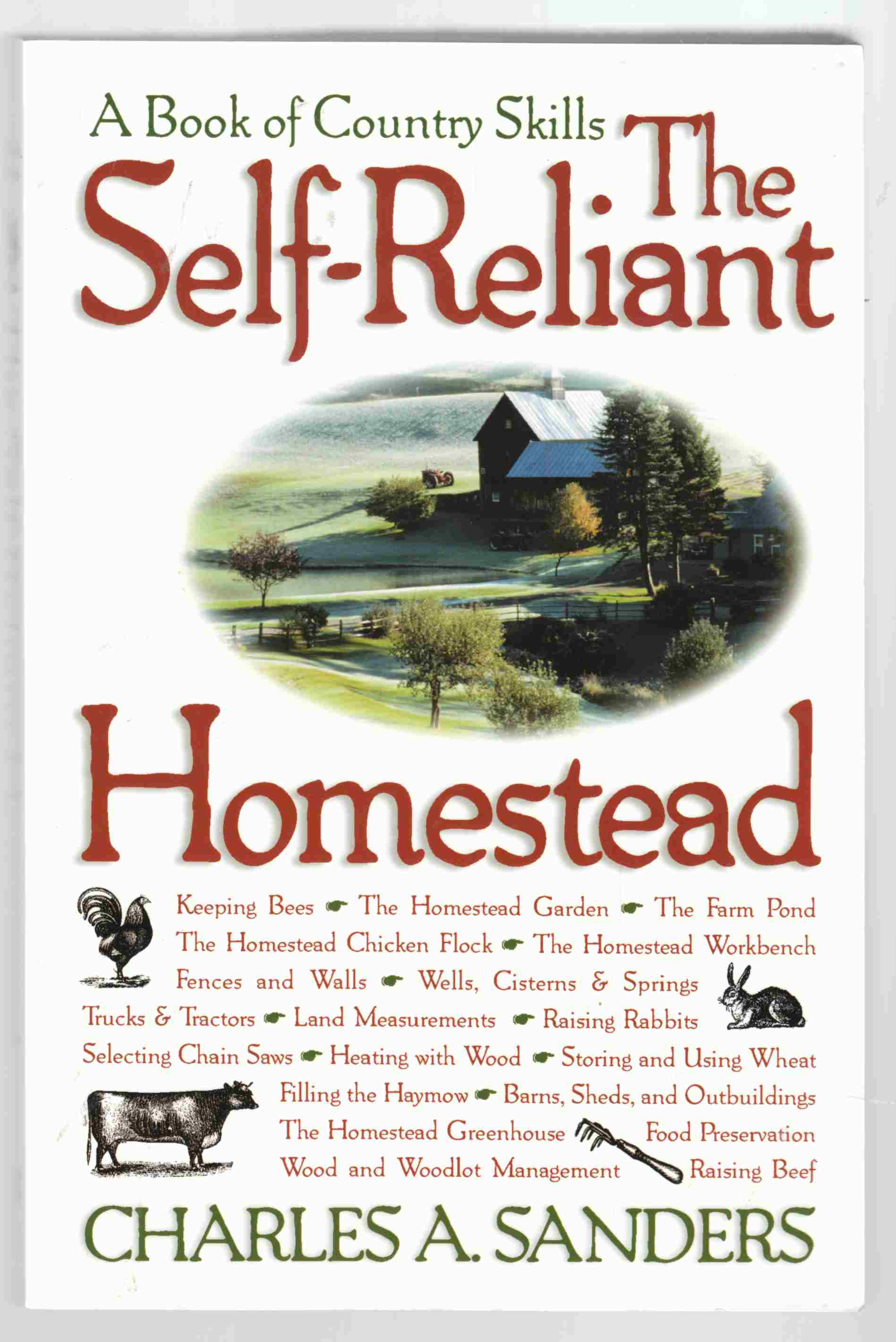 Image for The Self-Reliant Homestead: A Guide for Country Living