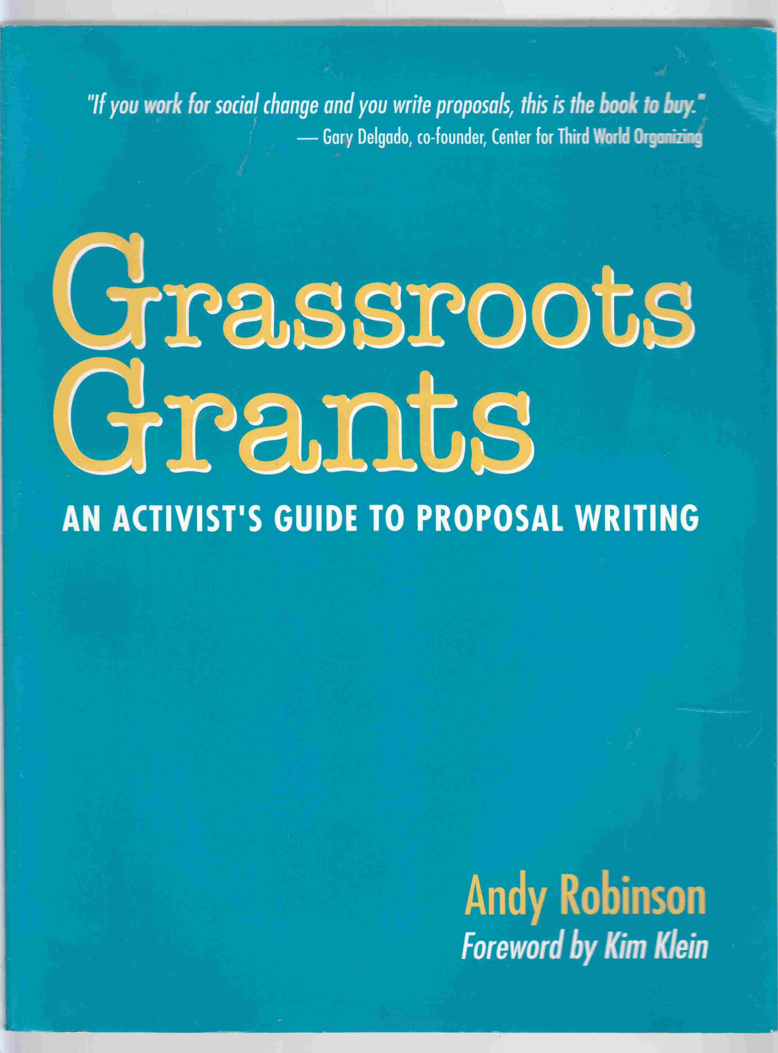 Image for Grassroots Grants: An Activist's Guide to Proposal Writing