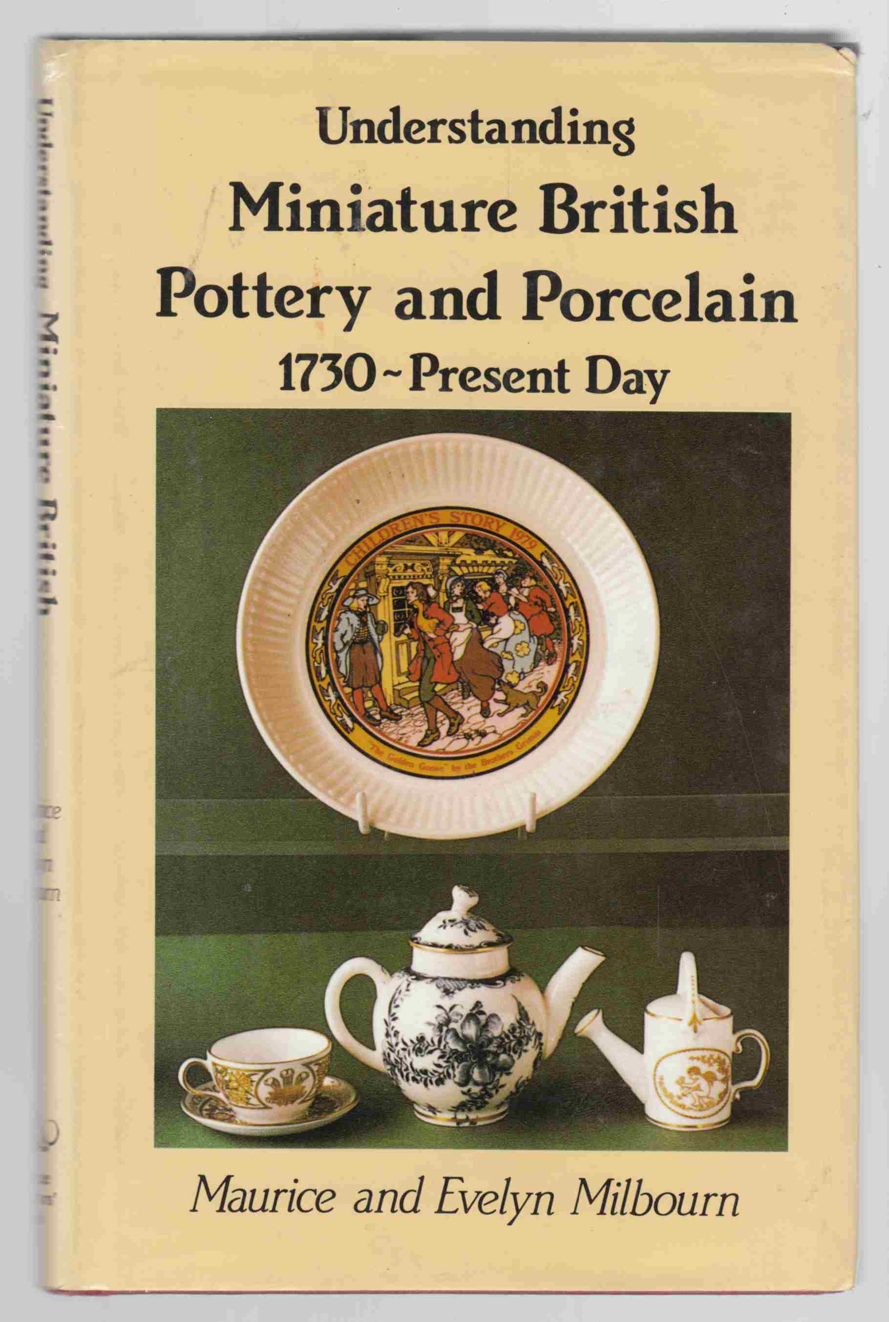 Image for Understanding Miniature British Pottery and Porcelain 1730-Present Day