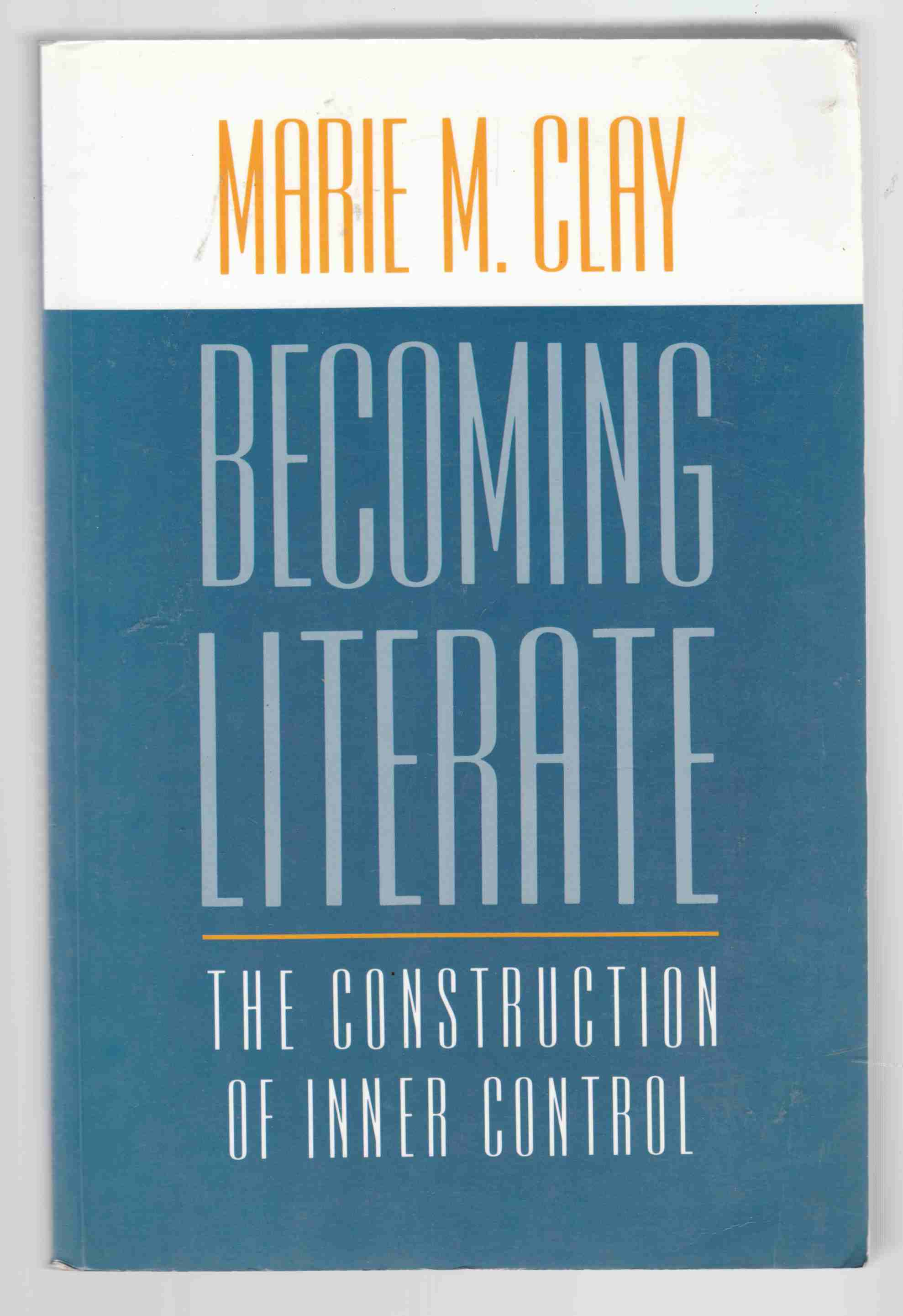 Image for Becoming Literate The Construction of Inner Control