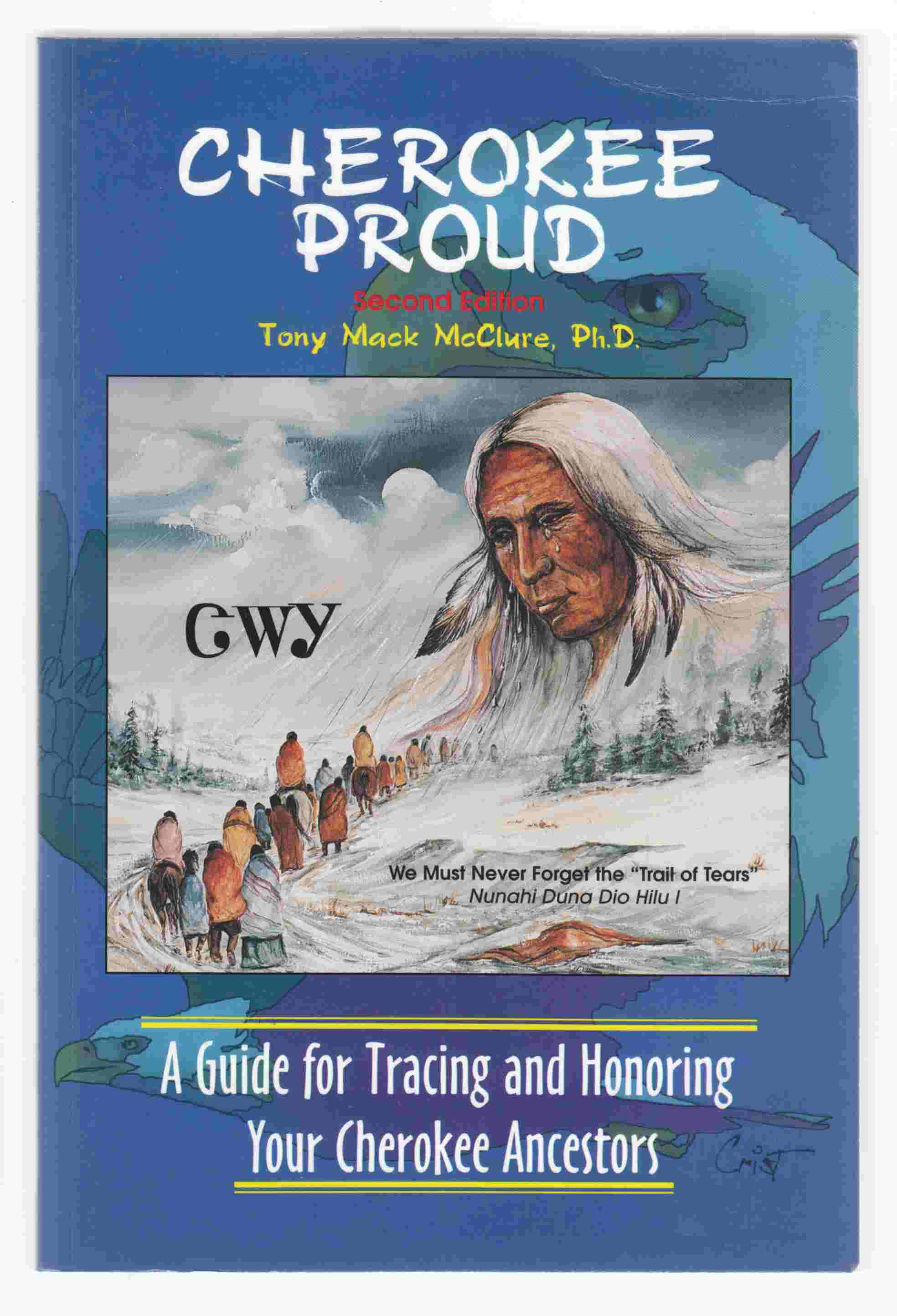 Image for Cherokee Proud, Second Edition A Guide for Tracing and Honoring Your Cherokee Ancestors