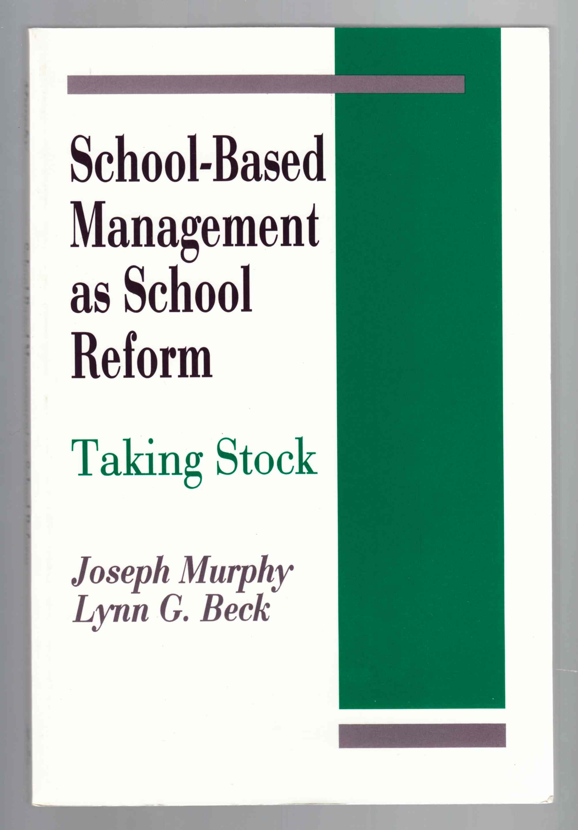 Image for School-Based Management As School Reform Taking Stock
