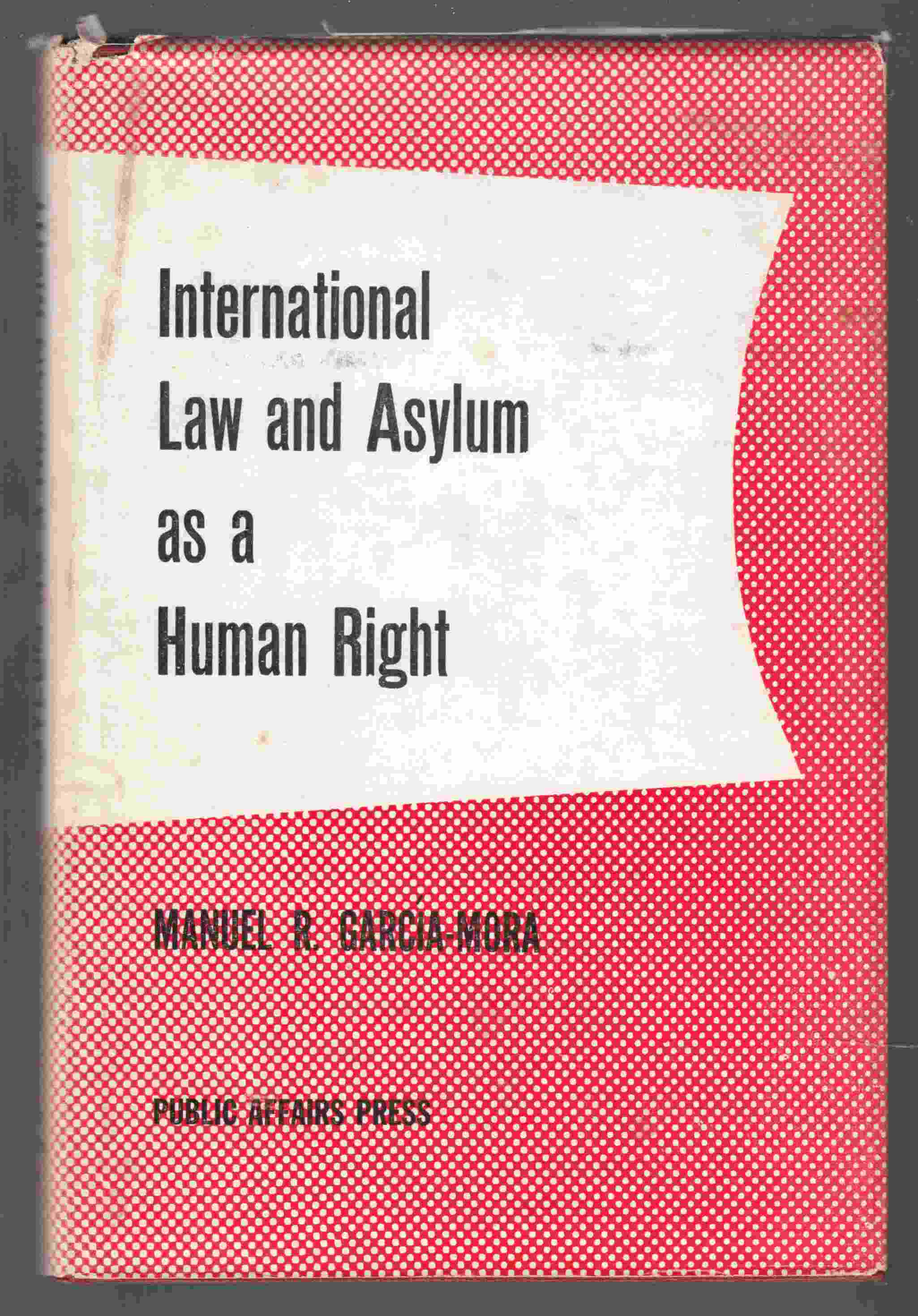Image for International Law and Asylum As a Human Right