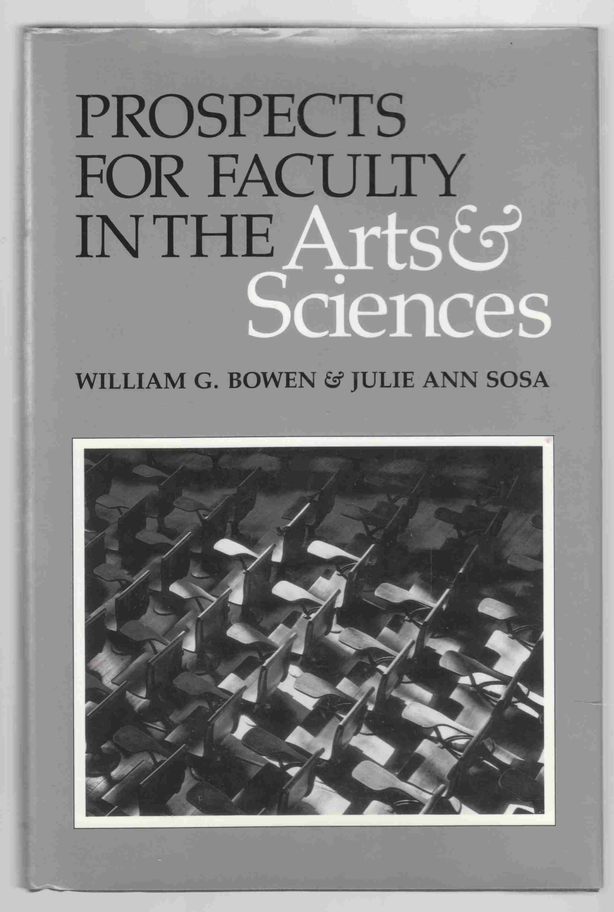 Image for Prospects for Faculty in the Arts and Sciences A Study of Factors Affecting Demand and Supply, 1987 to 2012