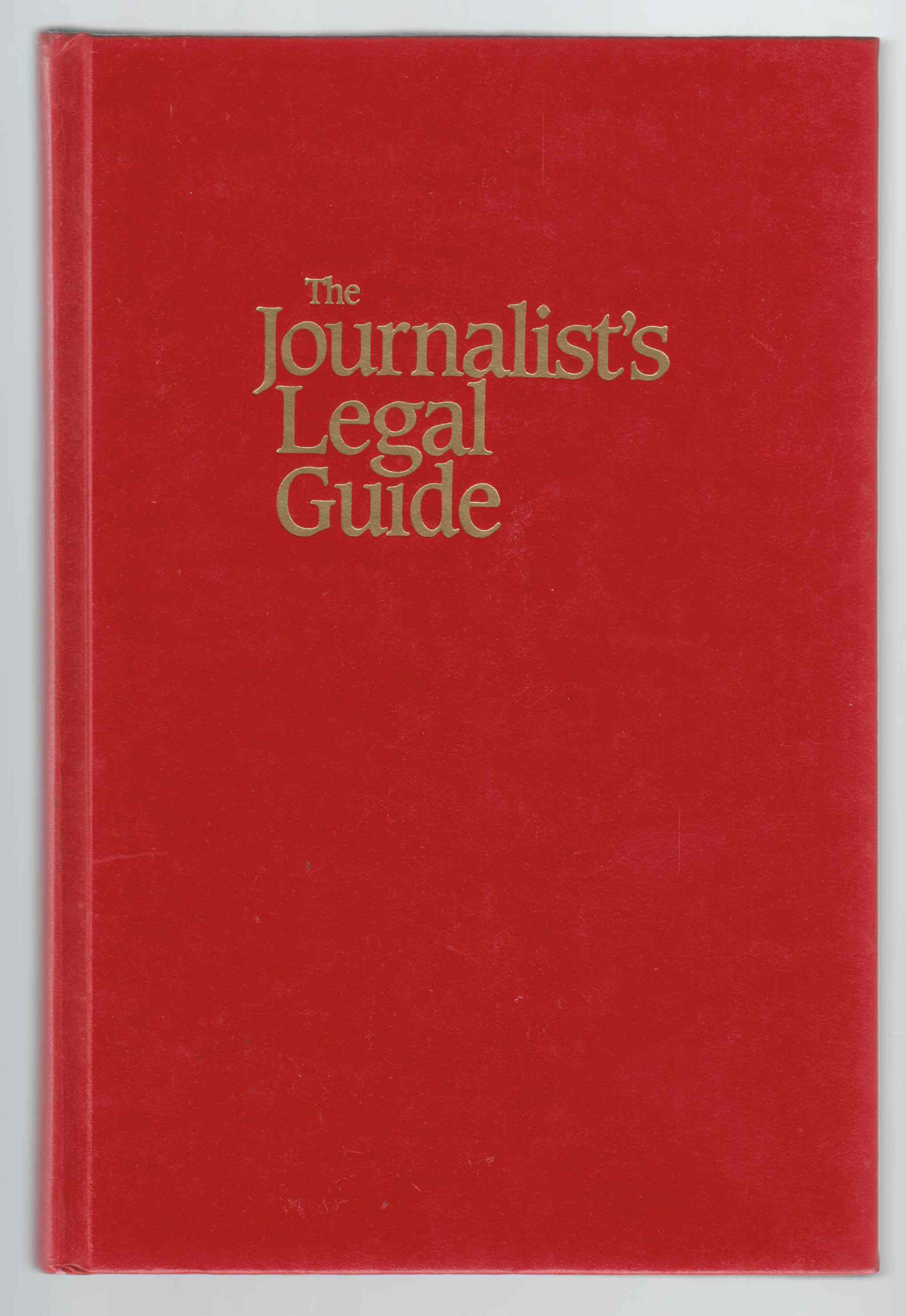 Image for The Journalist's  Legal Guide