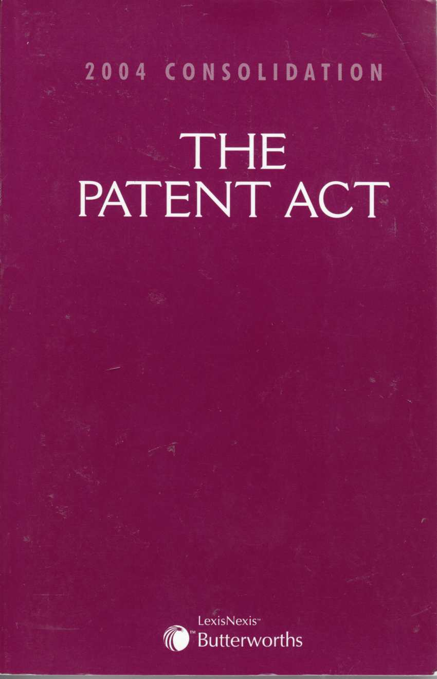 Image for The Patent Act 2004 Consolidation