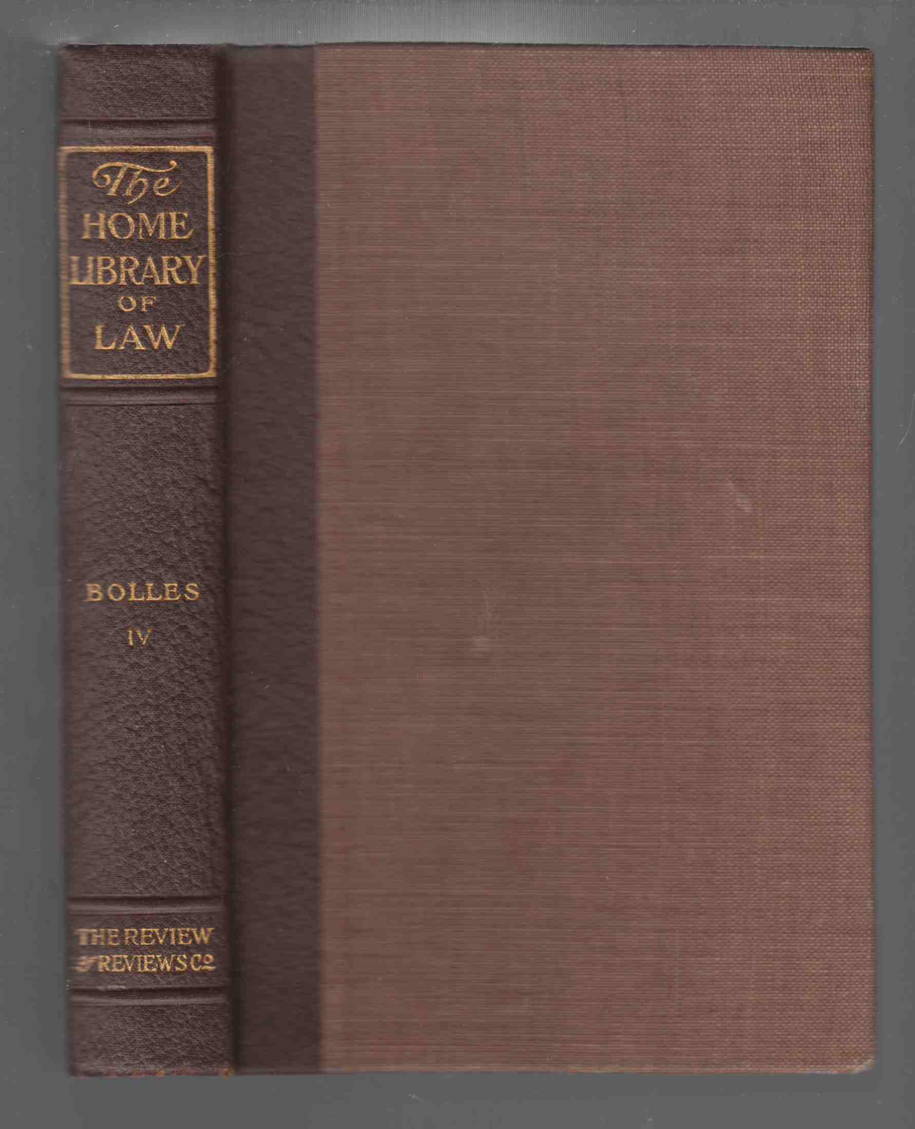 Image for The Home Library of Law Volume IV