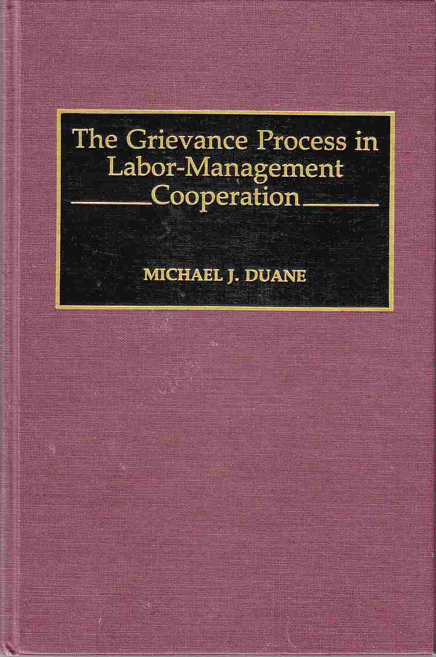 Image for The Grievance Process in Labor-Management Cooperation