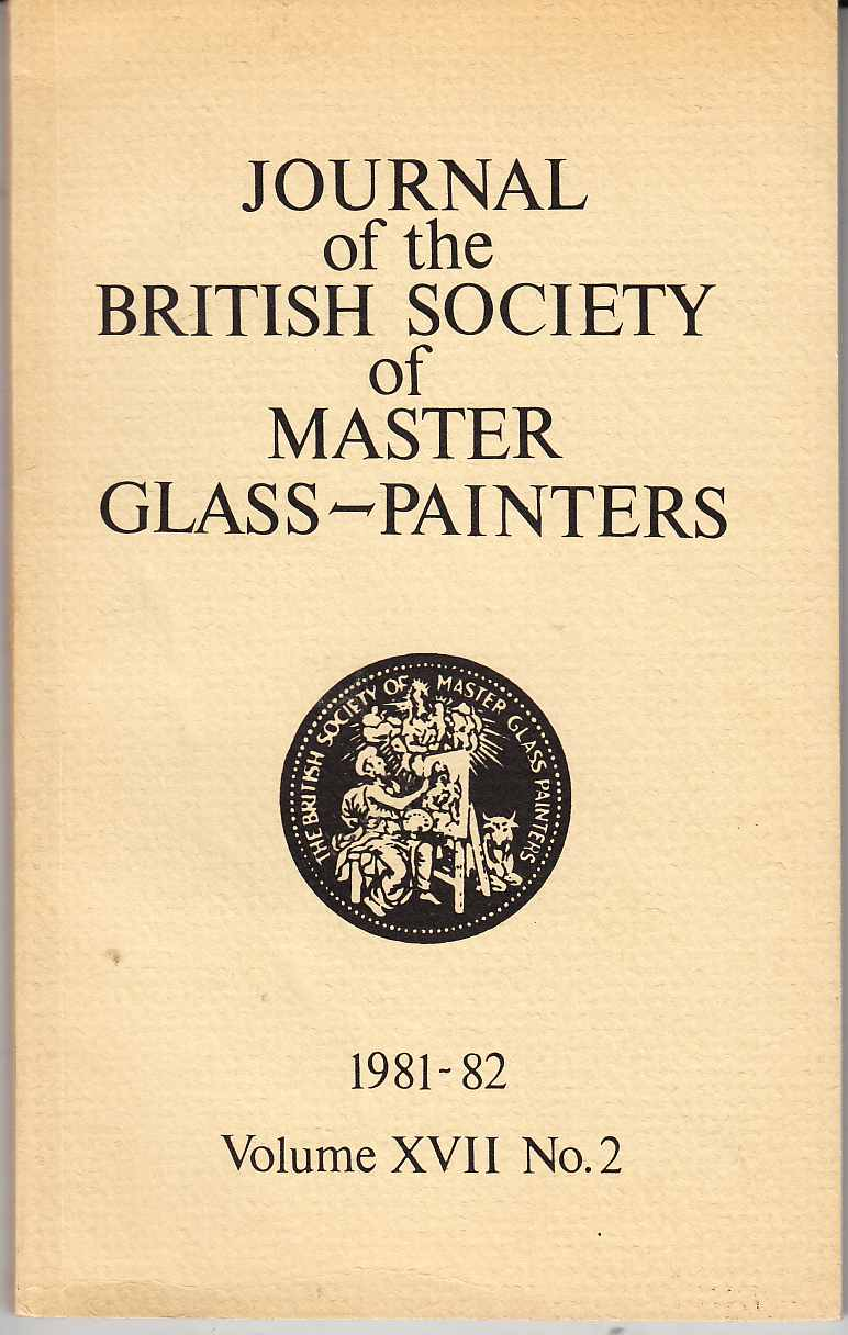 Image for Journal of the British Society of Master Glass-Painters 1981-1982 Volume XVII No. 2