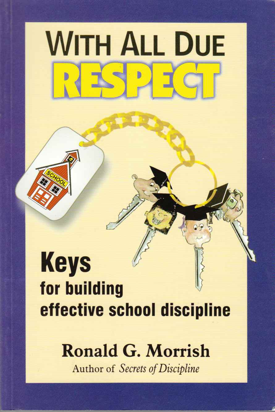 Image for With all Due Respect Keys for Building Effective School Discipline