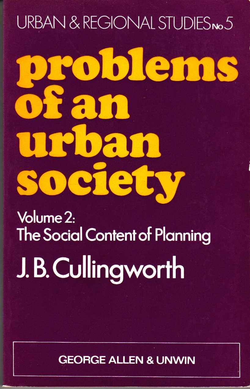 Image for Problems of an Urban Society Volume II: the Social Content of Planning