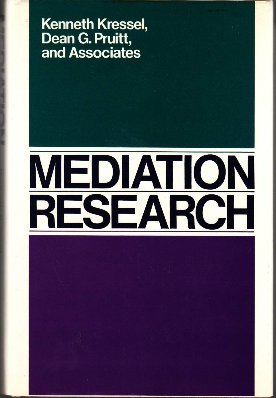Image for Mediation Research The Process and Effectiveness of Third-Party Intervention