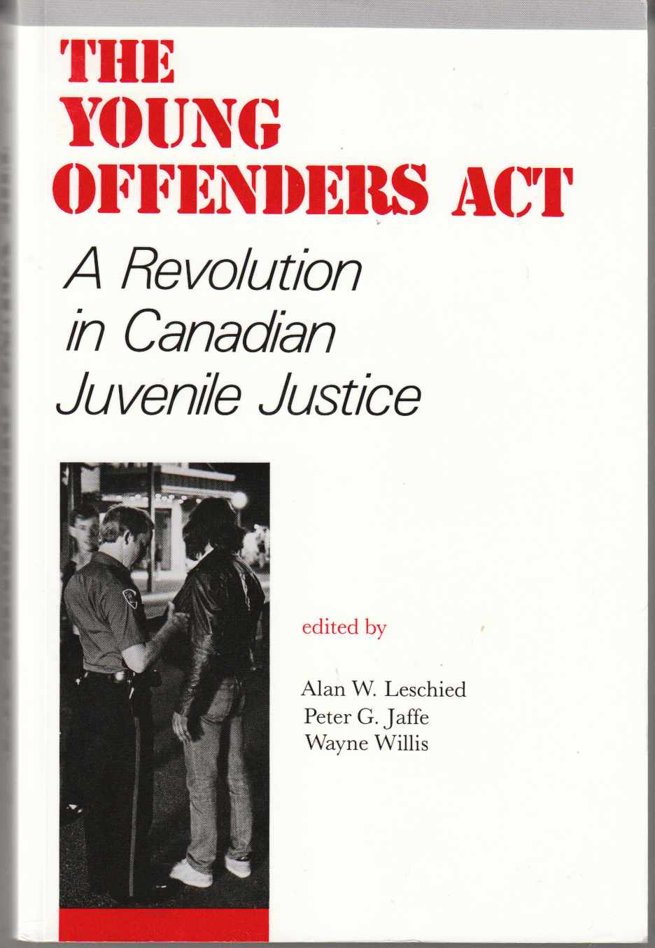 Image for The Young Offenders Act A Revolution in Candian Justice