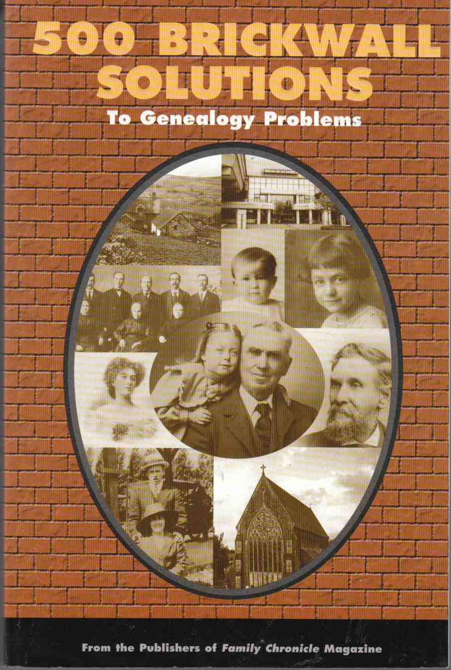 Image for 500 Brickwall Solutions to Genealogy Problems