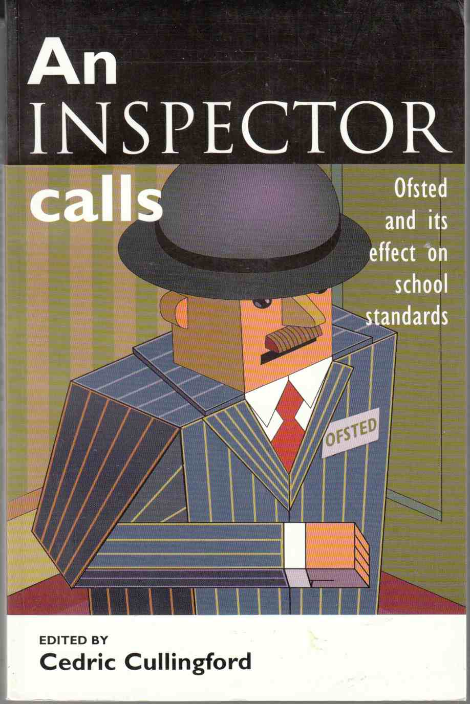 Image for An Inspector Calls Ofsted and its Effect on School Standards