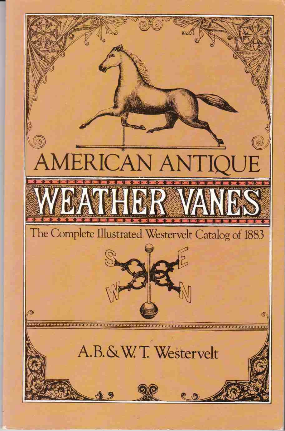 Image for American Antique Weathervanes The Complete Illustrated Westervelt Catalog of 1883